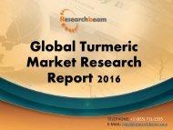 Global Turmeric Market Research Report 2016