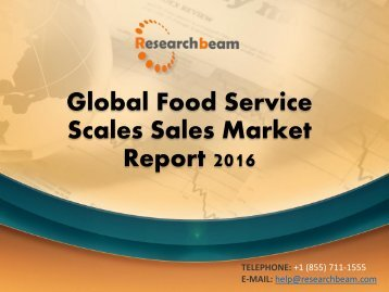 Global Food Service Scales Sales Market Report 2016