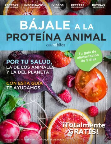 bajale-a-la-proteina-animal-habitos