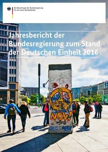 Jahresbericht der Bundesregierung zum Stand der Deutschen Einheit 2016