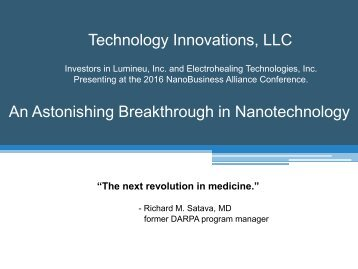 Technology Innovations LLC An Astonishing Breakthrough in Nanotechnology