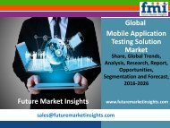 Mobile Application Testing Solution Market Poised to Rake US$ 13.3 Bn by 2026