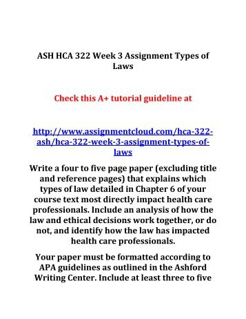 hca 322 week 5 assignment Education fin 571 corporate finance final exam answers eth 376 standards  based decision making hca 322 week 5 final paper hca 250 psychology of health  in.