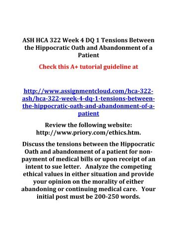 hca 322 week 4 Hca 322 week 2 discussion 1 patient rights your instructor will assign you one of the following options by day 1 of week two in your initial discussion post, address the questions associated with your assigned option.
