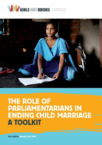 PARLIAMENTARIANS IN ENDING CHILD MARRIAGE A TOOLKIT