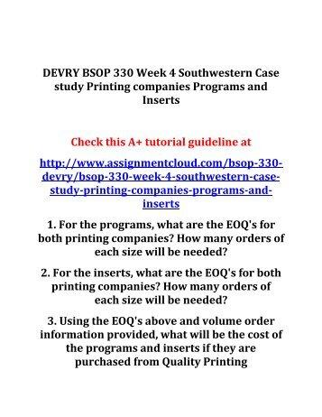 DEVRY BSOP 330 Week 4 Southwestern Case study Printing companies Programs and Inserts
