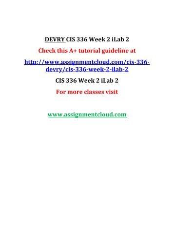 DEVRY CIS 336 Week 2 iLab 2