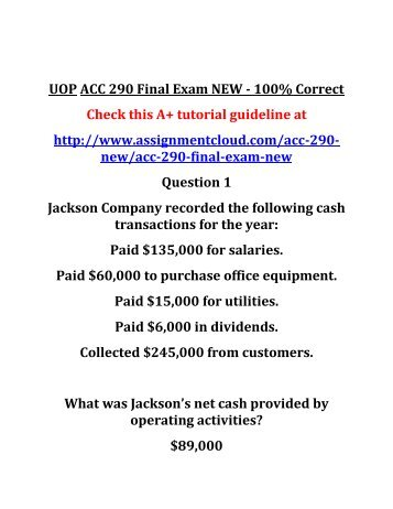 acc 290 4 8a Complete the following week 4 assignment in problem 4-8a brief exercise 5-1 brief exercise 5-2 byp 5-1 byp 5-2 ifrs 5-2 ifrs 5-4 practice question 1 practice question 2 practice question 3 transweb e tutors also provides the detailed study guide for the acc 291 final exam course, uop.