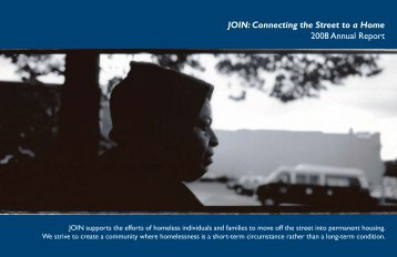 JOIN: Connecting the Street to a Home 2008 Annual Report
