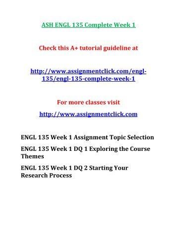 ASH ENGL 135 Complete Week 1