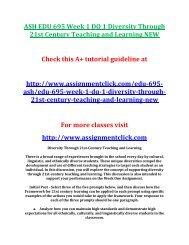 ASH EDU 695 Week 1 DQ 1 Diversity Through 21st Century Teaching and Learning NEW