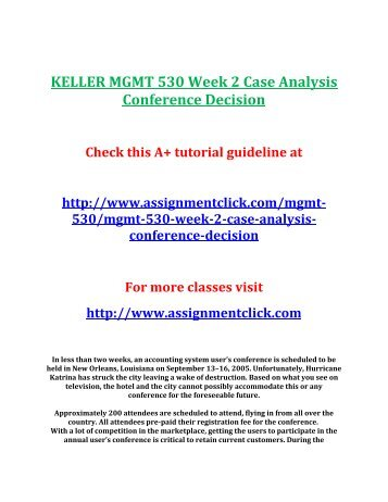 MGMT530 – Conference Decision Week 2 Case Analysis Template