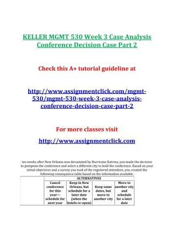 MGMT 530 Managerial Decision Making Week 3 Case Analysis Conference Decision Case A+ Answer