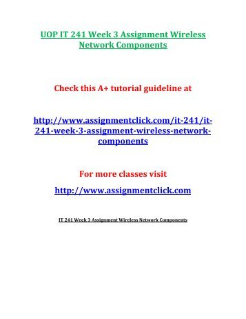 UOP IT 241 Week 3 Assignment Wireless Network Components