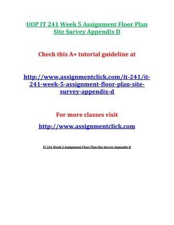 UOP IT 241 Week 5 Assignment Floor Plan Site Survey Appendix D