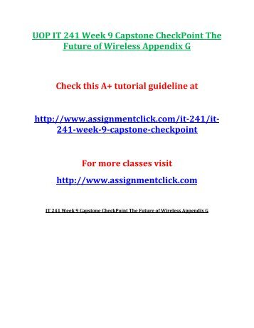 UOP IT 241 Week 9 Capstone CheckPoint The Future of Wireless Appendix G