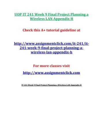 UOP IT 241 Week 9 Final Project Planning a Wireless LAN Appendix H