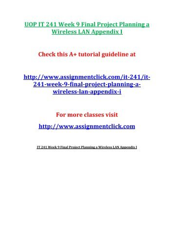 UOP IT 241 Week 9 Final Project Planning a Wireless LAN Appendix I