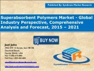 Superabsorbent Polymers Market - Global Industry Perspective, Comprehensive Analysis and Forecast, 2015 – 2021