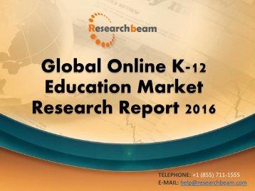 Global Online K-12 Education Market Research Report 2016