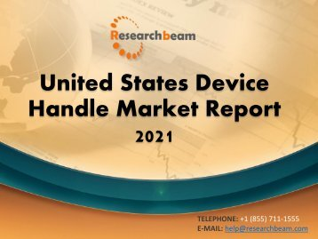 United States Device Handle Market Report 2021