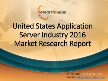 United States Application Server Industry 2016 Market Research Report