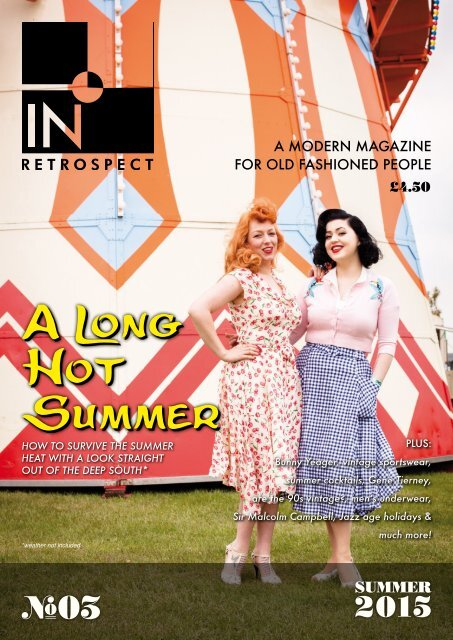 In Retrospect - Issue 03 - A Long Hot Summer