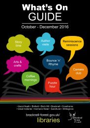 Bracknell Libraries What's On Guide 3rd Ed. October - December 2016