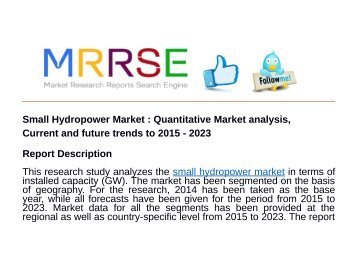 Small Hydropower Market : Quantitative Market analysis, Current and future trends to 2015 - 2023