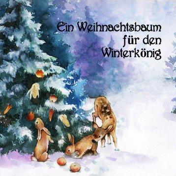 Ein Weihnachtsbaum für den Winterkönig - Eine Weihnachtsgeschichte aus Beelitz