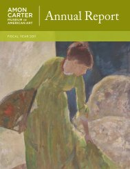 2011 AnnuAl RepoRT - Amon Carter Museum