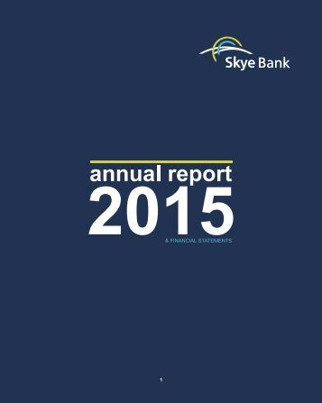 SKYE BANK ANNUAL REPORT 2015 25x20FA16SEP16