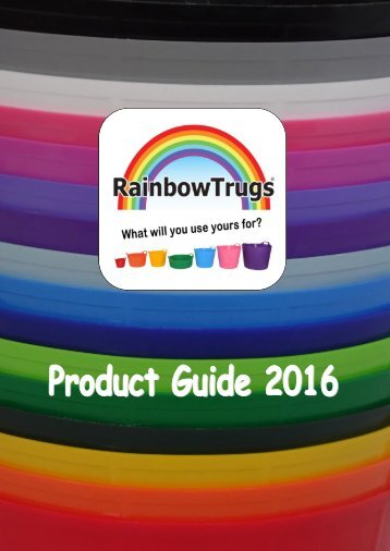 Rainbow Trug Product Guide 2016