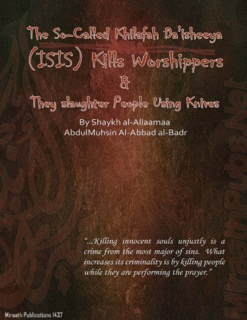 The So-Called Khilafah Da'isheeya (ISIS)