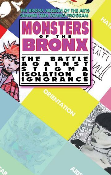 Monsters of the Bronx: The Battle Against Stigma, Isolation, and Ignorance
