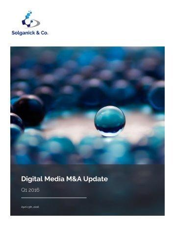 Digital Media M&A Update
