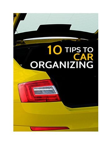 eBook - 10 Tips on Organizing Your Car