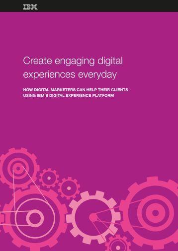 Create engaging digital experiences everyday