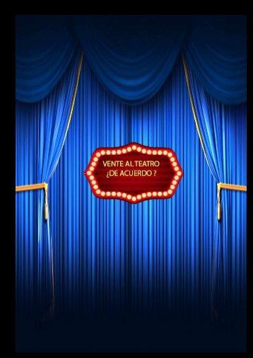 Vente al teatro