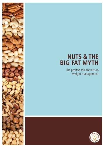 NUTS & THE BIG FAT MYTH