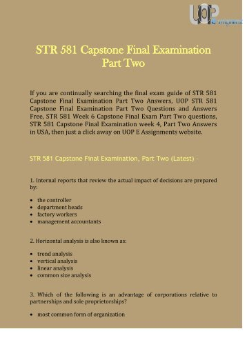 UOP  E Assignments | STR 581 Capstone Final Exam Part 2 Question & Answers