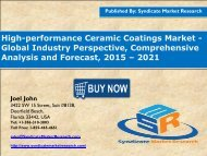 High-performance Ceramic Coatings Market - Global Industry Perspective, Comprehensive Analysis and Forecast, 2015 – 2021