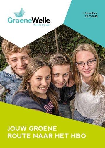 Brochure Groene Lyceum 'Jouw groene route naar het hbo' 17/18