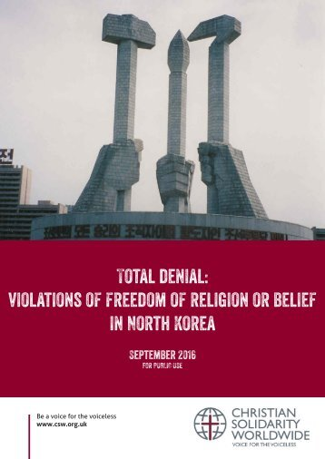 Total denial violations of freedom of religion or belief in North Korea