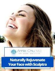Naturally Rejuvenate Your Face with Sculptra - Dr. Annie Chiu