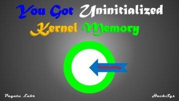 You Got Kernel Memory