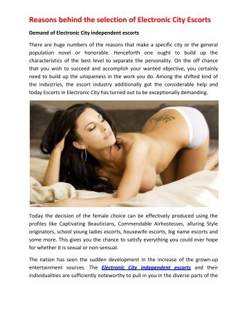 Reasons behind the selection of Electronic City Escorts