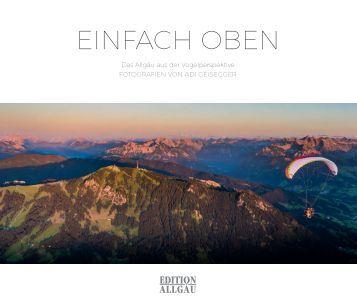 EINFACH OBEN - Das Allgäu aus der Vogelperspektive