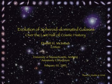 Evolution of Spheroid-dominated Galaxies - UMass Astronomy ...