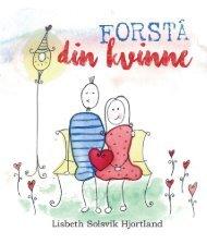 Forstå din kvinne - Lisbeth Solsvik Hjortland - Proklamedia